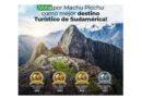 Vota por Machu Picchu como mejor destino turístico en el concurso World Travel Awards